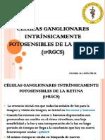 CÉLULAS GANGLIONARES INTRINSICAMENTE  FOTOSENSIBLES DE LA RETINA