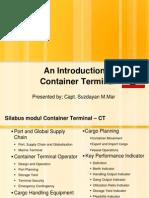 An Introduction of Container Terminal (Tinjauan Umum Terminal Petikemas)