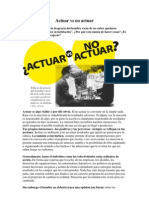 Actuar vs No Actuar