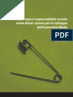 Sicurezza e responsabilità sociale come driver chiave per lo sviluppo dell'economia Moda