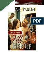 Fill Her Up - Brynn Paulin