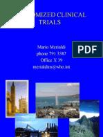 Randomized Clinical Trials