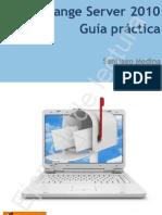 Santiago Medina. Exchange Server 2010. Guía práctica (ejemplo)