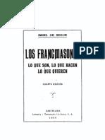 Los Franc Mas Ones, Lo Que Son, Lo Que Hacen, Lo Que Quieren