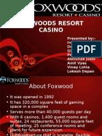 Foxwoods Case Study