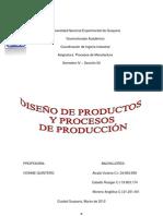 DISEÑO DE PRODUCTOS Y PROCESOS DE PRODUCCIÓN FINAL