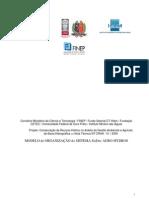 Modelo de Organizacao e Tarefas SisDec Agro-Hydros - Sistema de auxílio à decisão ambiental e de recursos hídricos em projetos agrícola e gestão de bacias hidrográficas NT CRHA 51 2005