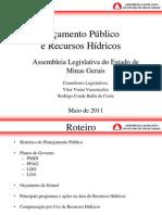 Orçamento Público e Recursos Hídricos - Assembleia Legislativa de Minas Gerais