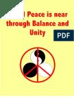 World Peace is Near Through Balance and Unity