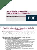 """Présentation - """"PUBLICITE INTERACTIVE SUR LA TELEVISION CONNECTEE"""""""