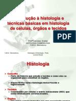 Introdução à histologia e técnicas básicas em histologia
