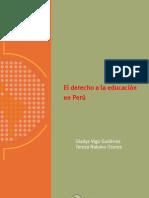 El derecho a la educación en el Perú. Foro Latinoamericano de Políticas   educativas - FLAPE, 2007