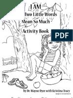 Dyer.wayne Print I-Am Activity-book