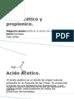 Acido acético y propionico