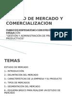 ESTUDIO DE MERCADO Y COMERCIALIZACIÓN