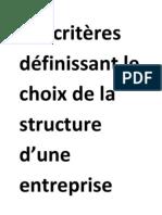Les critères définissant le choix de la structure d