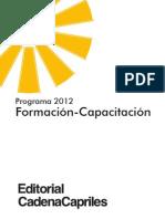 Programa de Formación y Capacitación Docente de la Editorial Cadena Capriles, educativa venezolana 2012