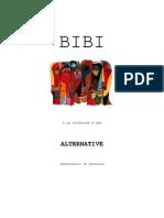 Bibi - a la recherche d'une alternative identitaire et sexuelle