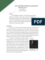 Development of Proper Microbiological Technique for Experimentation With Vibrio Fiscehri