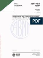 ABNT 15847 - Amostragemd e água subterrânea em poços de monitoramento - Métodos de Purga