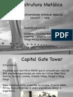 Gate Tower - Contrução com estrutura metálica
