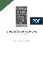 Pauwels, Louis & Bergier, J. - La rebelión de los brujos