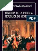 Historia de la Primera Republica de Venezuela - Caracciolo Parra Pérez