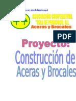 Proyecto CONSTRUCCIÓN DE ACERAS Y BROCALES