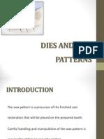 Lab Steps- Dies, Wax Patterns