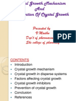 Crystal Growth Mechanism and Prevention of Crystal Growth