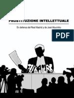 Prostituzione Intellettuale en Defensa Del Real Madrid y de Jose Mourinho (1)