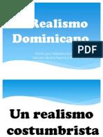 El Realismo Dominicano