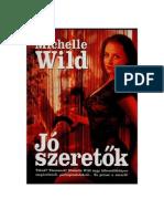 78740662-60527156-50104847-Michelle-Wild-Jo-szeretők-2008
