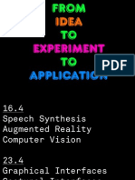 From Idea to Experiment to Application II
