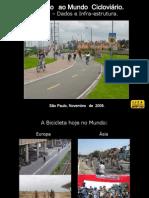 Introdução ao Mundo Cicloviário - Parte 2 - Dados e Infra-estrutura