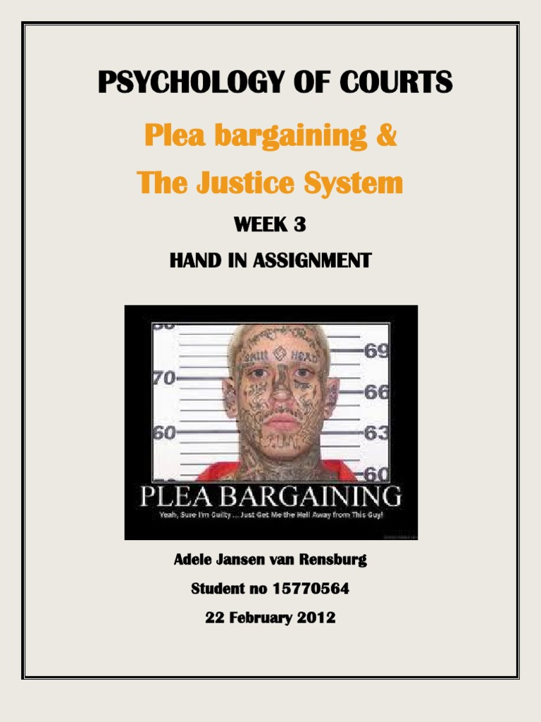 the controversial debate of plea bargaining in the court systems Permits the system of criminal justice to work at all3  assistant federal   albert w alschuler, the changing plea bargaining debate, 69 cal l rev 652,  652  the ongoing controversy regarding plea bargaining simmering just below  the.