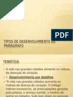 TIPOS DE DESENVOLVIMENTO DE PARÁGRAFO