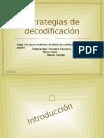 Trabajo de Lenguaje La Decodificacion Definitivo !