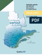 Office québécois de la langue française, 2010-2011