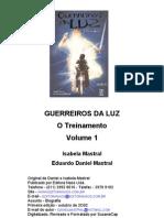 Guerreiros Da Luz - Vol 1