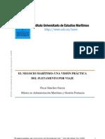 2008-El Negocio Maritimo, Una Vision Practica Del Fletamento Por Viaje