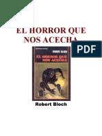Bloch, Robert -- El Horror Que Nos Acecha[1]