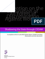 (July 2010)Shadowing the State Through CEDAW-A Compilation of the Sri Lanka NGO Shadow Report, CEDAW Concluing Observations and Other Documents