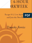 Timothy Ferriss - The 4-Hour Workweek