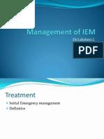 Management of IEM