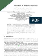 Varieties of Regularities in Weighted Sequences