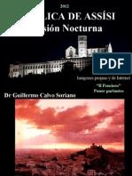 Basílica de Asis - Una Visión Nocturna - Imágenes