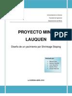 Proyecto Metodo de Explotacion Mina Lauquen