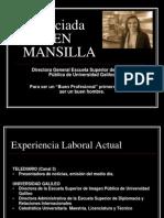 Karen Mansilla, Hoja de Vida 2011-2012, Premios Xela