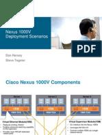 Nexus 1000V Deployment Scenarios
